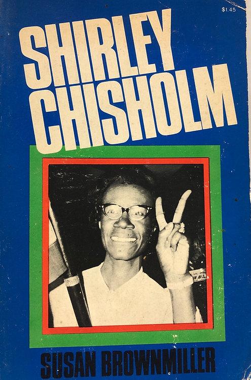 Shirley Chrisholm