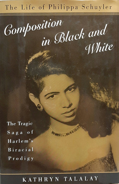 Composition in Black and White, The Tragic Saga of Harlem's Biracial Prodigy