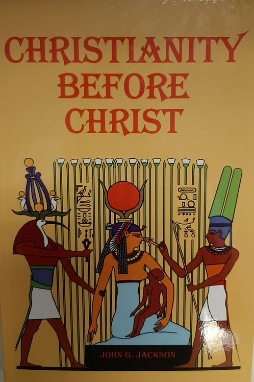 CHRISTIANITY BEFORE CRIST