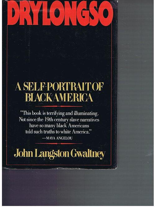 Drylongso: A Self-Portrait of Black