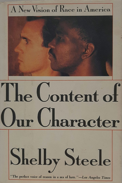 The Content of Our Character, A New Vision of Race in America