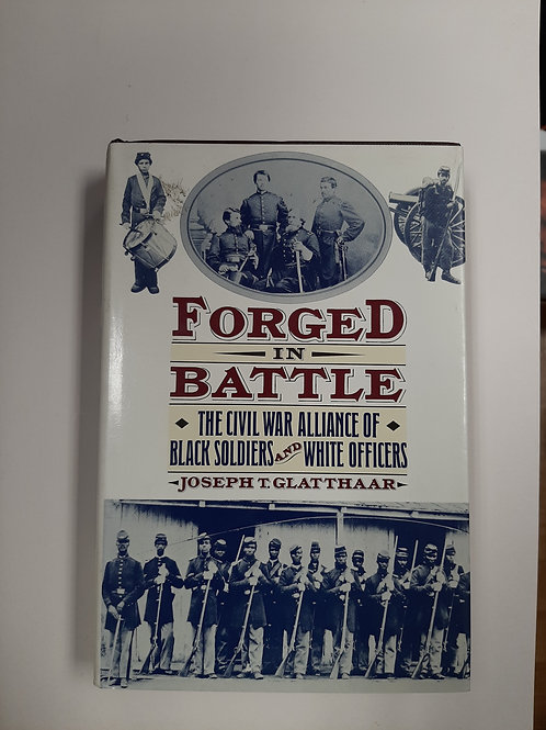 FORGED in BATTLE - Civil War