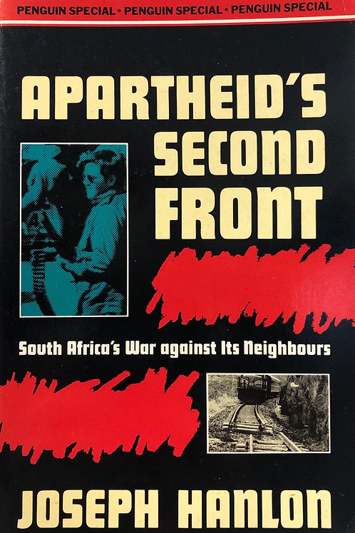 Apartheid's Second Front