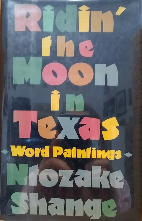 Ridin' the Moon in Texas Word Paintings