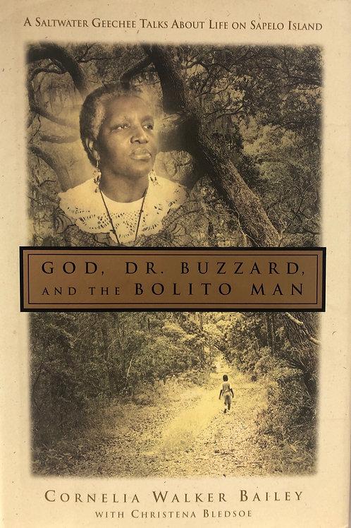 God, Dr. Buzzard, And the Bolito Man