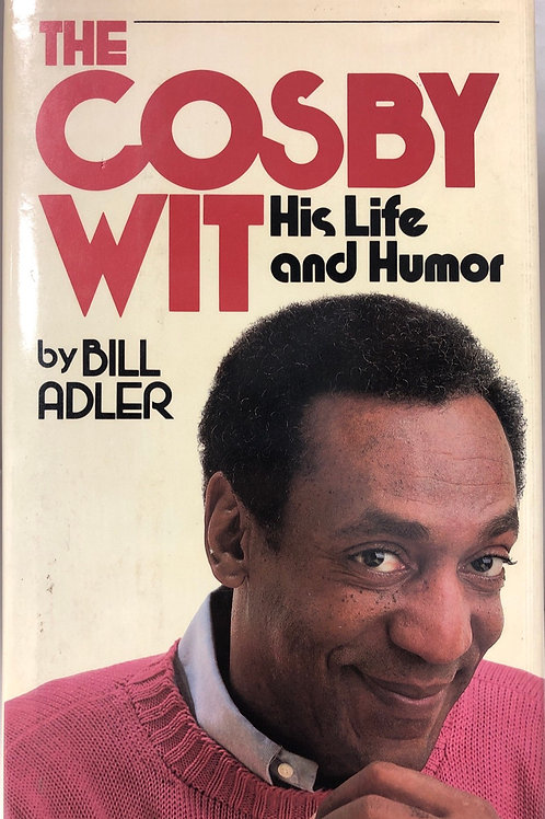 The Cosby Wit: His Life and Humor