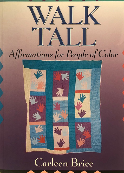 Walk Tall: Affirmations for People of Color