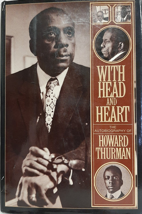 With Head and Heart, The Autobiography of Howard Thurman
