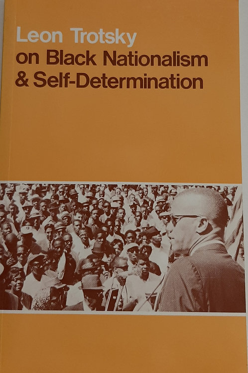 On Black Nationalism & Self-Determination