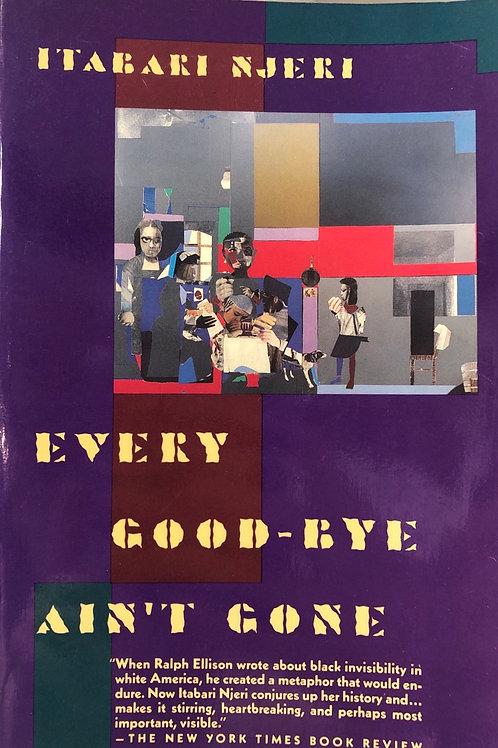 Every Good-Bye Ain't Gone