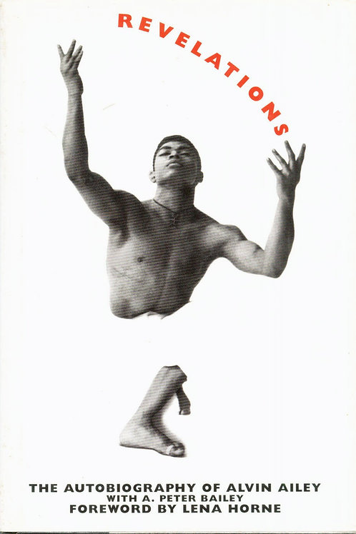 Revelations : The Autobiography of Alvin Ailey