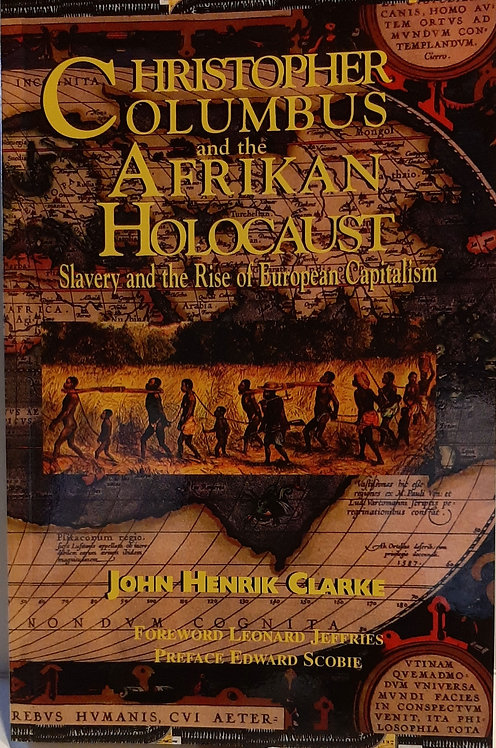 CHRISTOPHER COLUMBUS and the AFRIKAN HOLOCAST