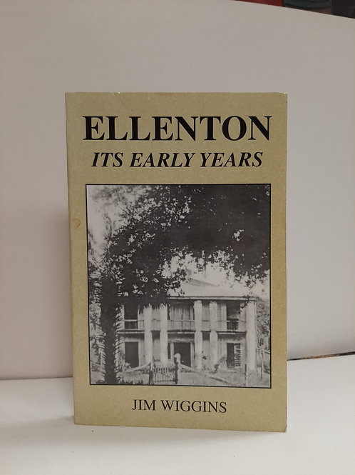 Ellenton Its Early Years