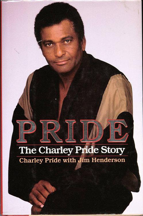 Pride: The Charley Pride Story Story