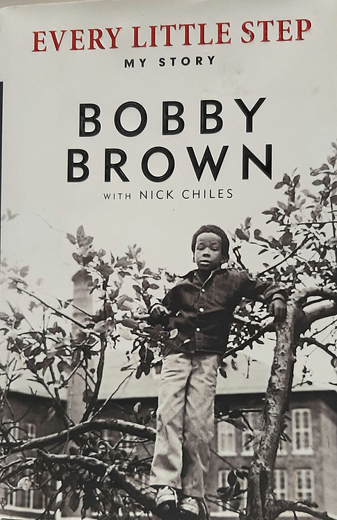 EVERY LITTLE STEP the BOBBY BROWN Story