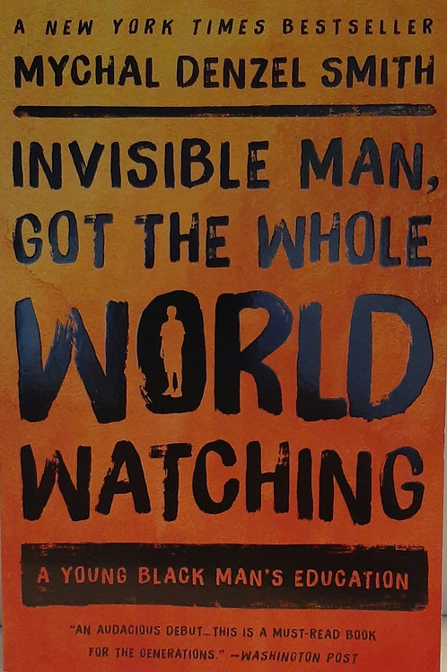INVISIBLE MAN GOT THE WHOLE WORLD WATCHING
