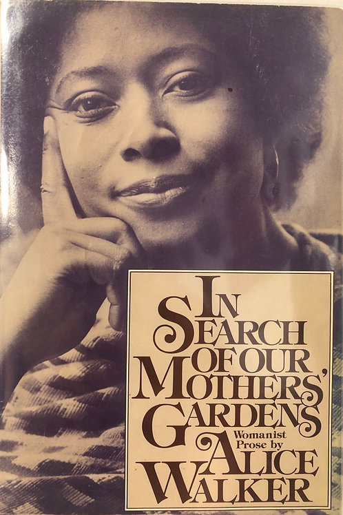 In Search of our Mothers' Garden