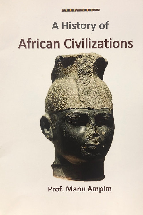 A History of African Civilizations