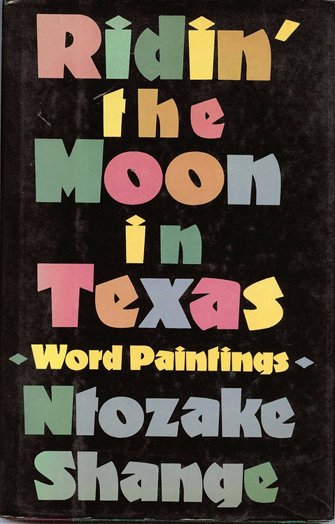 Ridin' the Moon in Texas: Word Paintings