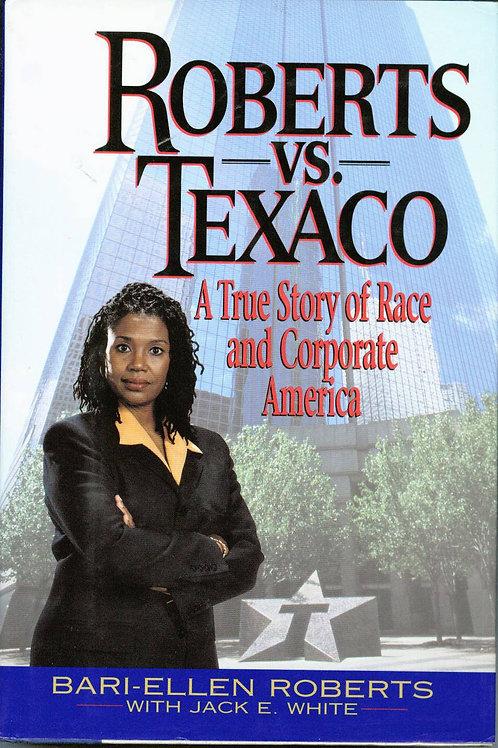 Roberts Vs. Texaco: A True Story of