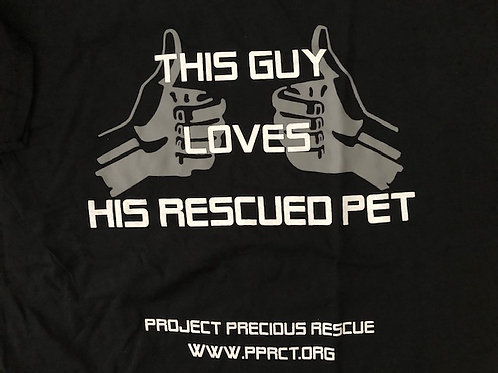 "BLACK ""THIS GUY LOVES HIS RESCUED PET"" TEE"