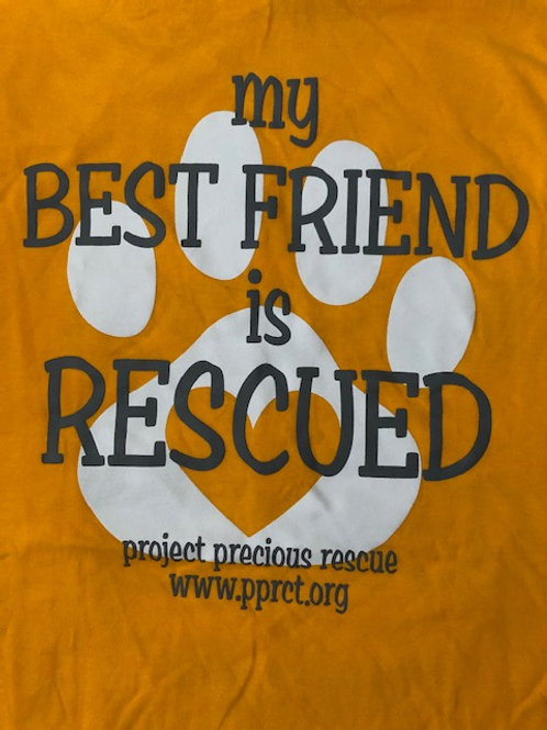 "ORANGE ADULT ""MY BEST FRIEND IS RESCUED"" TEE"