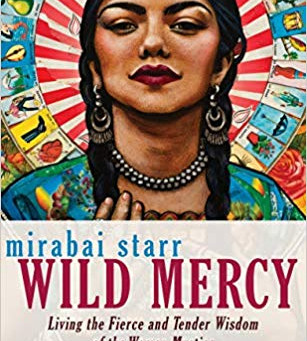 Book of the Month: Wild Mercy by Mirabai Starr