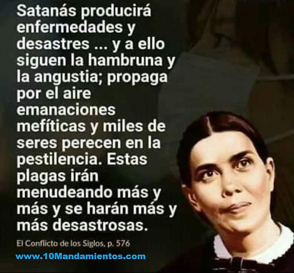 Satanas producirá enfermedades. Elena Wh
