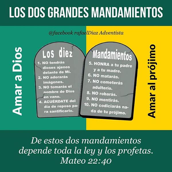 Los 2 grandes mandamientos. Rafael Diaz.