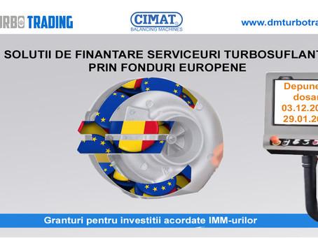 Depunere Dosare Finantare prin Fonduri Europene pentru Serviceuri de turbosuflante auto