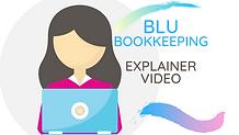 Blu Bookkeeping explainer video.png