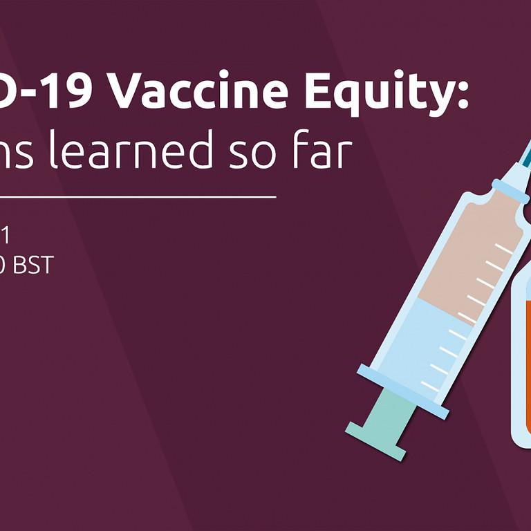 Hub Cymru Africa - COVID-19 Vaccine Equity: Lessons learned so far