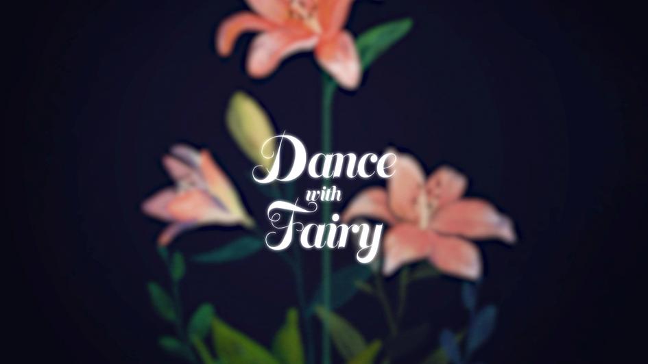 Dance with Fairy