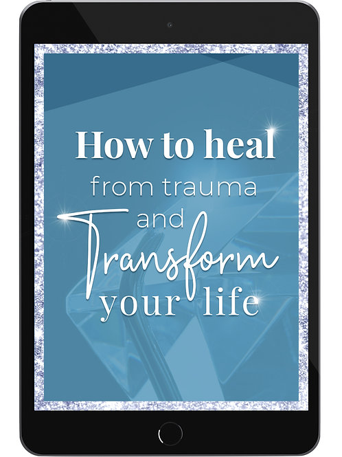 How To Heal From Trauma E-Book