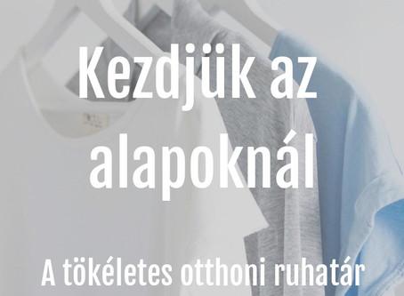 A tökéletes otthoni ruhatár - kihívás A-tól Z-ig