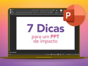 7 Dicas para uma apresentação de impacto