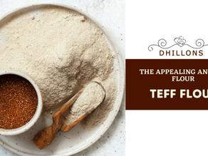 The Appealing Ancient Flour- Teff Flour