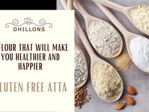 A Flour that will Make You Healthier and Happier- Gluten Free Atta