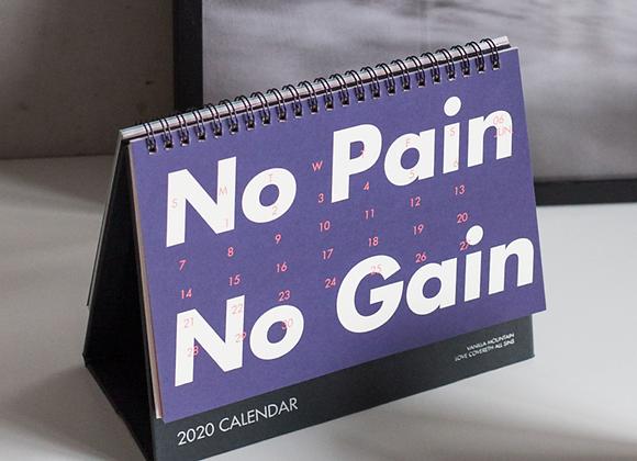 2020 Calendar - No Pain No Gain