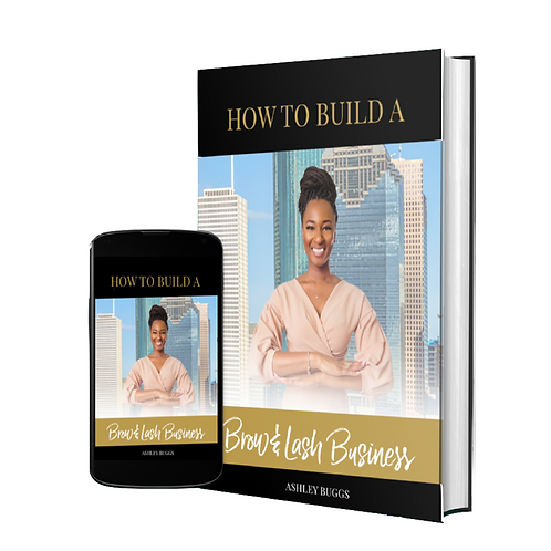 How to Build a Brow & Lash Business E-book
