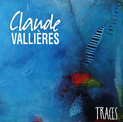 Album TRACES, Claude Vallières