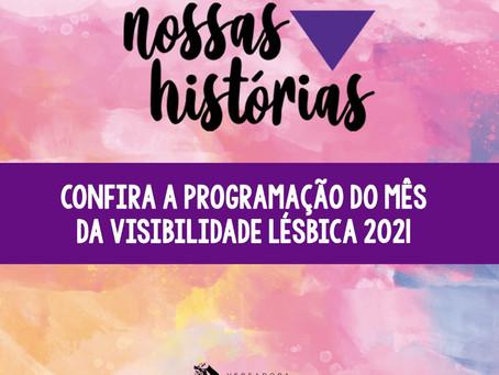 Dia da Visibilidade Lésbica terá programação especial. Confira: