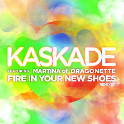 Kaskade-feat.-Martina-Of-Dragonette-Fire-In-Your-New-Shoes-Sultan-and-Ned-Shepard-Electric-Daisy-Rem