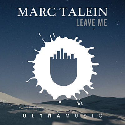 Marc Talein - Leave Me