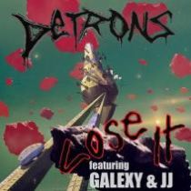 Detrons-feat.-Galexy-JJ-Lose-It