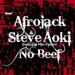 afrojack-steve-aoki-feat-miss-palmer-no-beef-3beat058
