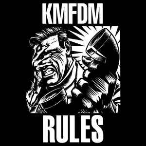 KMFDM Rules