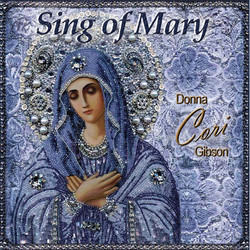Donna Cori Gibson - Sing Of Mary