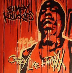 00_-_BUMPY_KNUCKLES_-_CRAZY_LIKE_A_FOXXX_2CD_FRONT-2008-SPRiTE