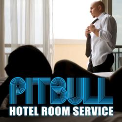 Pitbull_-_Hotel_Room_Service_(Single_Cover)M-E